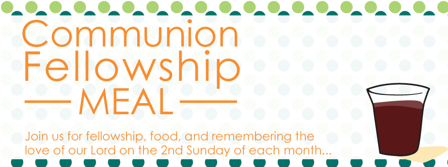 Communion Fellowship Meal